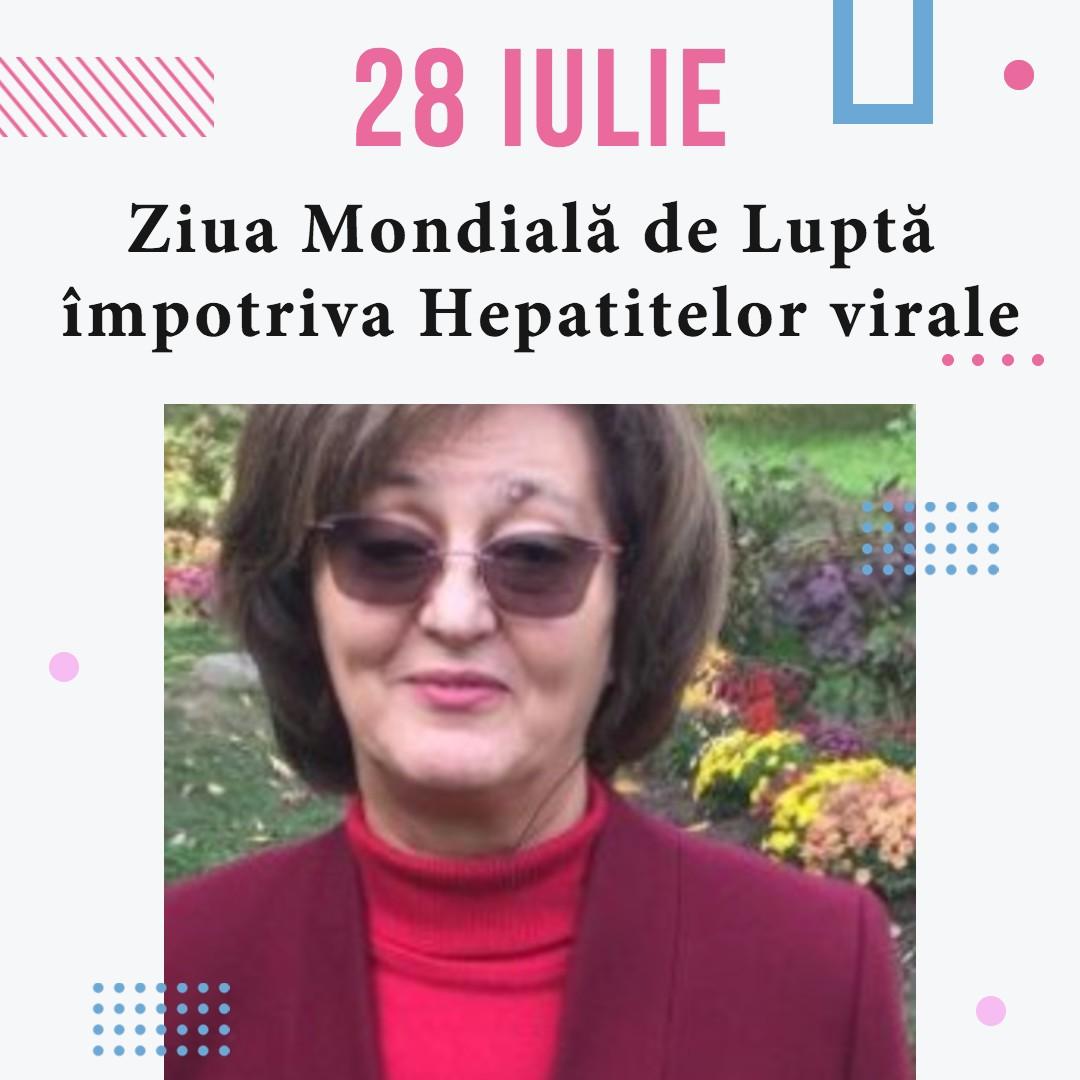 Ziua Mondială de Luptă împotriva Hepatitelor virale-28 iulie 2021